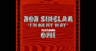 Bob Sinclair e Omi - I'm on my Way